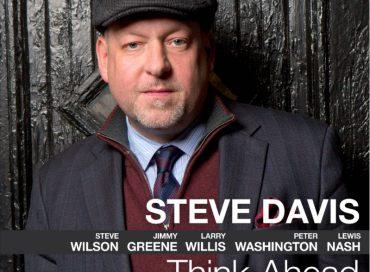 Steve Davis: Think Ahead (Smoke Sessions)