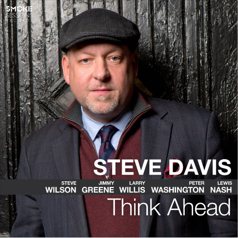 Cover of Think Ahead album by Steve Davis