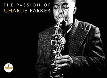 Various Artists: The Passion of Charlie Parker (Impulse!)