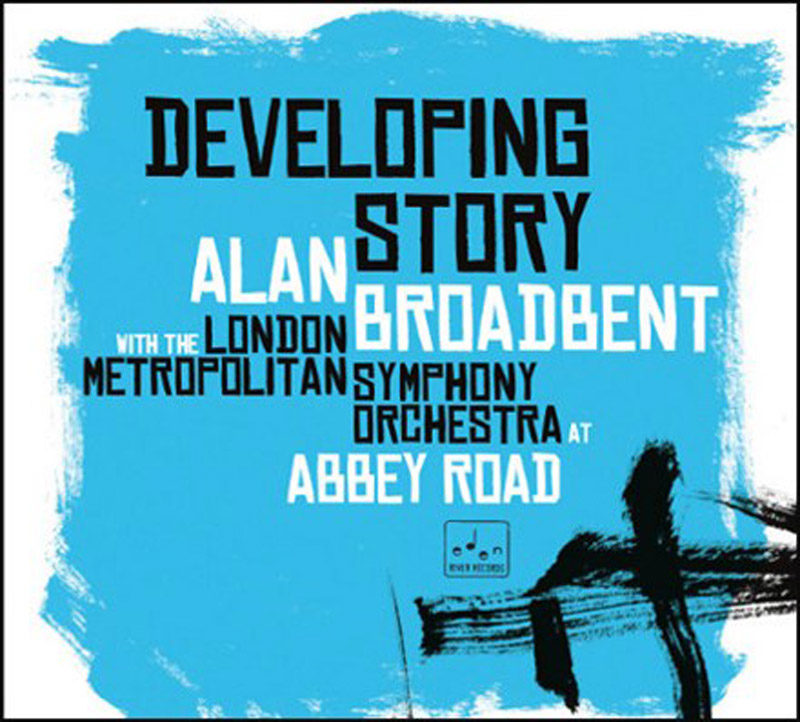 """Cover of """"Developing Story"""" album by Alan Broadbent"""