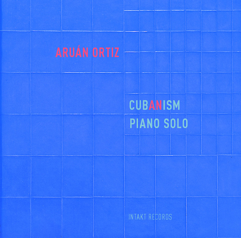 "Cover of Aruán Ortiz album ""Cub(an)ism"""