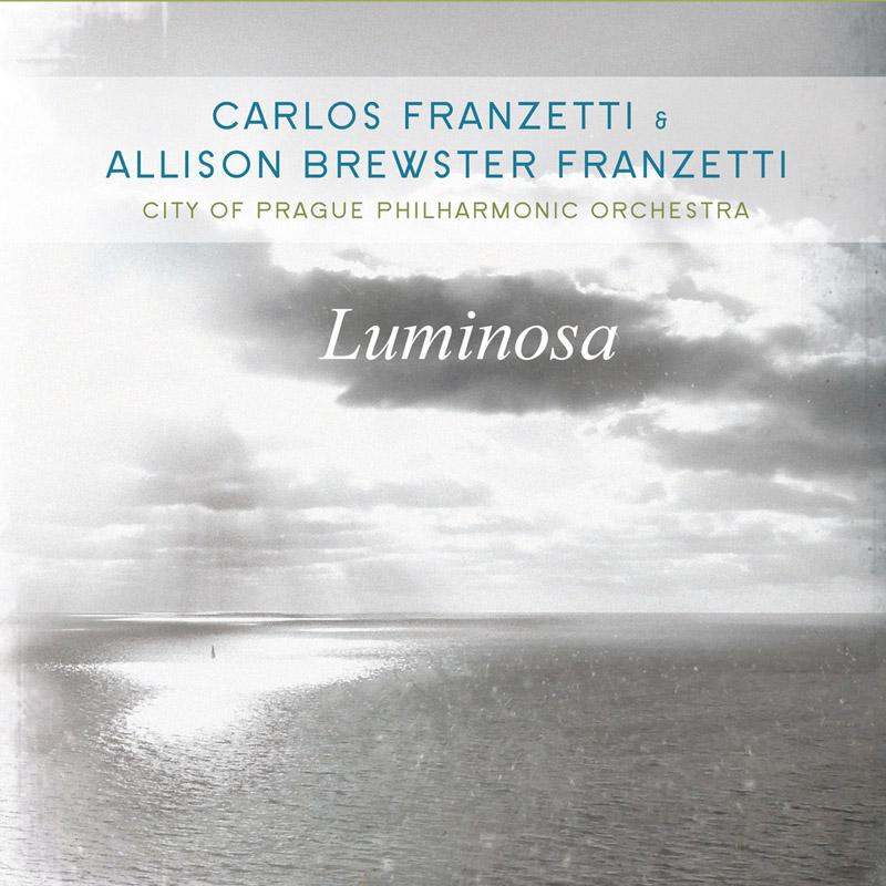 Cover of Carlos Franzetti & Allison Brewster Franzetti album Luminosa (Sunnyside)