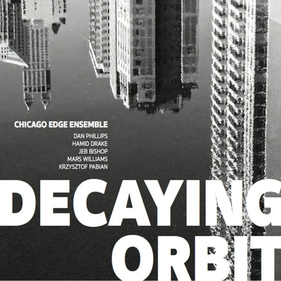 ChicagoEdgeEnsemble_DecayingOrbit
