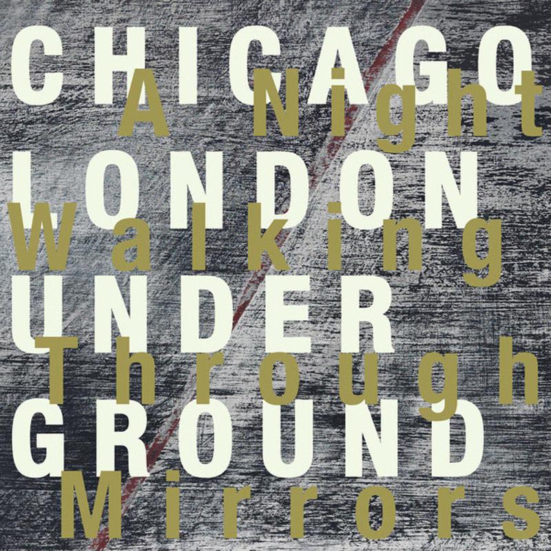 Cover of Chicago/London Underground album