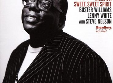 Cyrus Chestnut: There's a Sweet, Sweet Spirit (HighNote)
