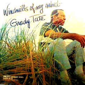 "Cover of ""Windmills of My Mind"" album by Grady Tate"