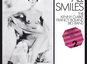 The Kenny Clarke/Francy Boland Big Band: All Smiles (Edel/MPS)