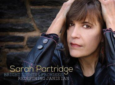 Sarah Partridge: Bright Lights and Promises: Redefining Janis Ian (Origin)