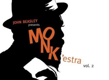 John Beasley: MONK'estra Vol. 2 (Mack Avenue)