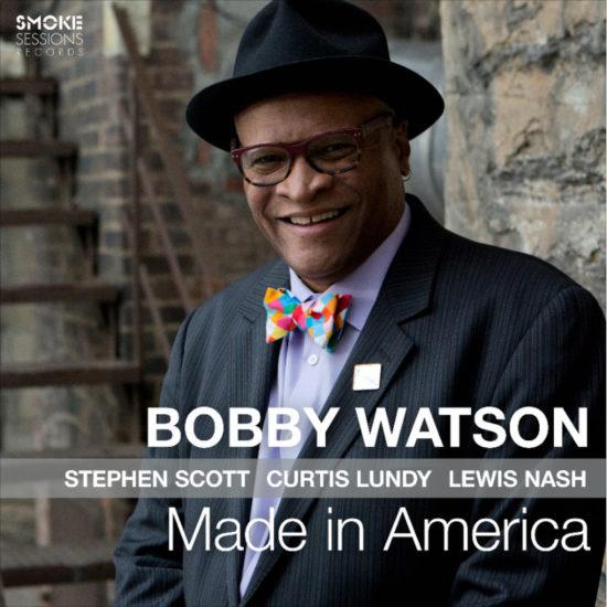 BobbyWatson_MadeInAmerica