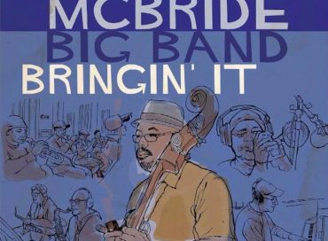 Christian McBride Big Band: Bringin' It (Mack Avenue)