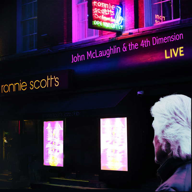 Cover of John McLaughlin & 4th Dimension album Live at Ronnie Scott's