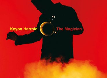 Keyon Harrold: The Mugician (Legacy/Mass Appeal)