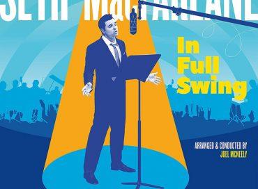 Seth MacFarlane: In Full Swing (Republic/Verve)