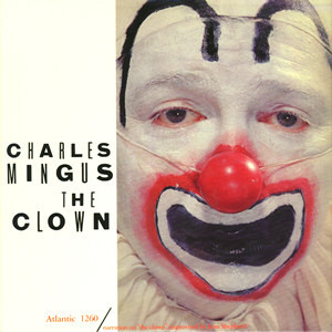 "Cover of Charles Mingus album ""The Clown"""