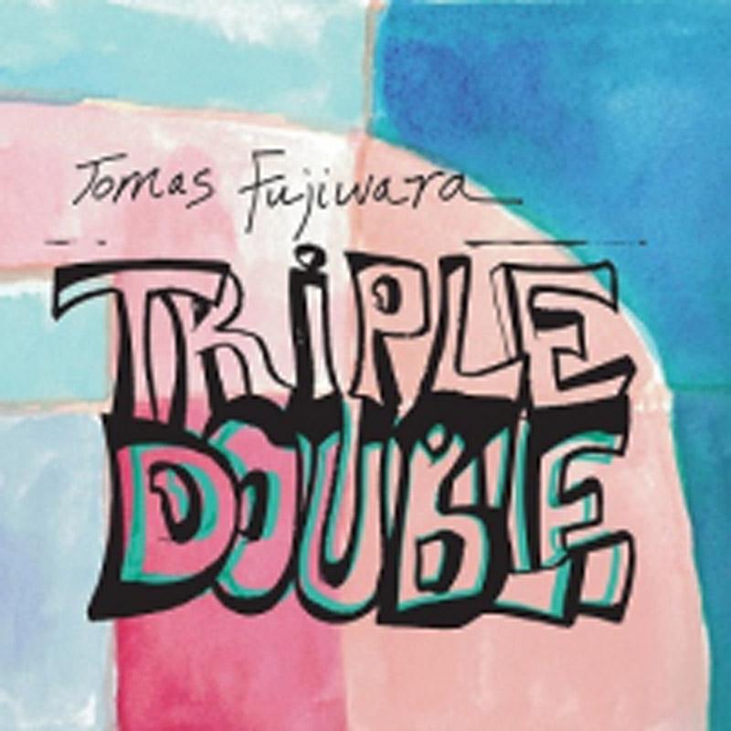 Cover of Tomas Fujiwara album Triple Double