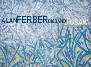 Alan Ferber Big Band: Jigsaw (Sunnyside)