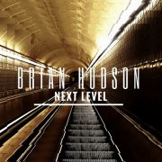 Brian Hudson - Next Level - Cover Page