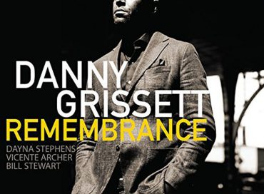 Danny Grissett: Remembrance (Savant)