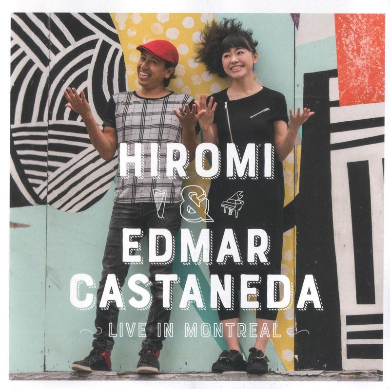 Cover of Hiromi & Edmar Castañeda album Live in Montreal