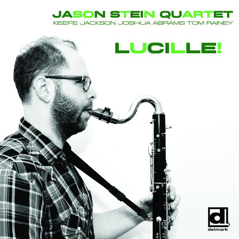 Cover of Jason Stein album Lucille!