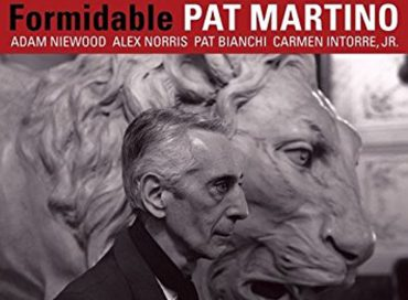 Pat Martino: Formidable (HighNote)