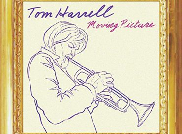 Tom Harrell: Moving Picture (HighNote)