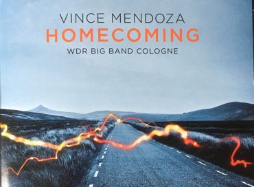 Vince Mendoza & the WDR Big Band Cologne: Homecoming (Sunnyside)