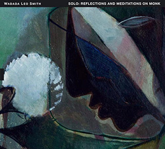 Cover of Wadada Leo Smith album Solo: Reflections and Meditations on Monk