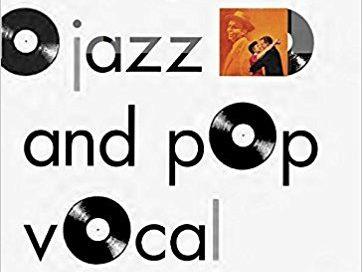 The Great Jazz and Pop Vocal Albums by Will Friedwald (Pantheon Books)