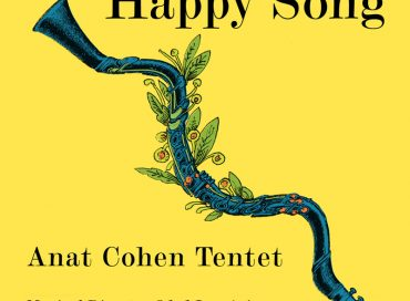 Anat Cohen Tentet: Happy Song (Anzic)