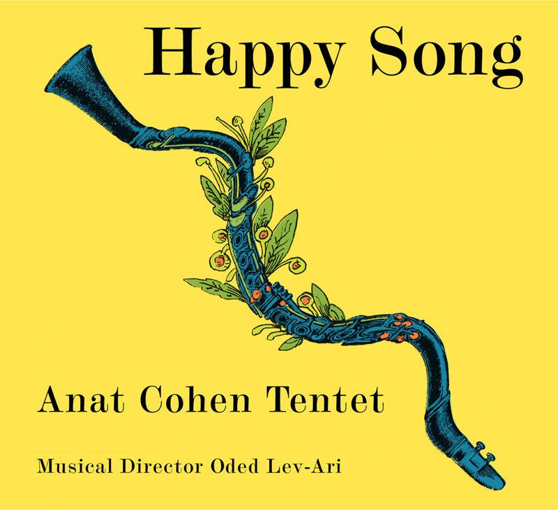 Cover of Anat Cohen Tentet album Happy Song