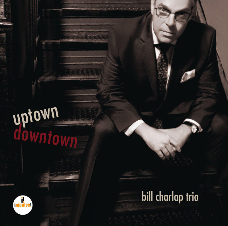 Cover of Bill Charlap Trio album Uptown Downtown