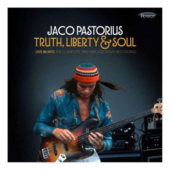 Cover of Jaco Pastorius album Truth, Liberty & Soul