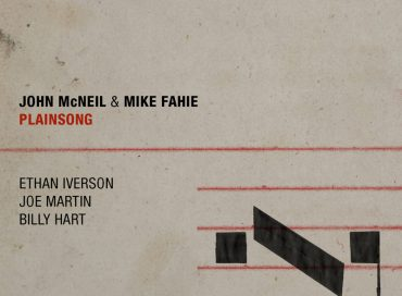 John McNeil & Mike Fahie: Plainsong (Destiny)