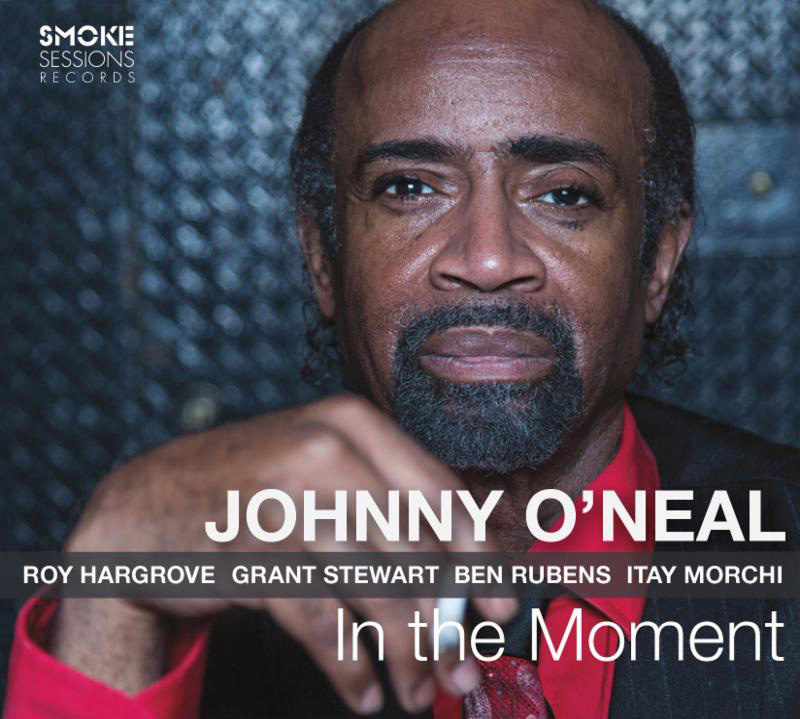 Cover of Johnny O'Neal album In the Moment