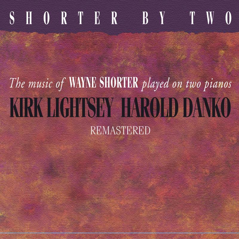 Cover of Kirk Lightsey & Harold Danko Shorter by Two album