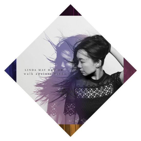 Cover of Linda May Han Oh album Walk Against Wind