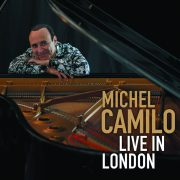 Michel Camilo: <I>Live in London</I> (Redondo)