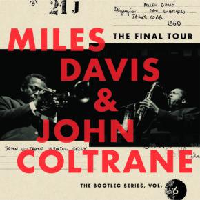 Enter to Win Miles Davis & John Coltrane – The Final Tour: The Bootleg Series, Vol. 6