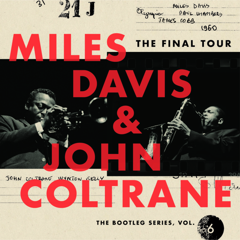 Cover of Miles Davis & John Coltrane's The Final Tour: The Bootleg Series - Vol. 6