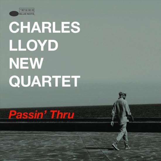 Cover of Charles Lloyd New Quartet album Passin' Thru