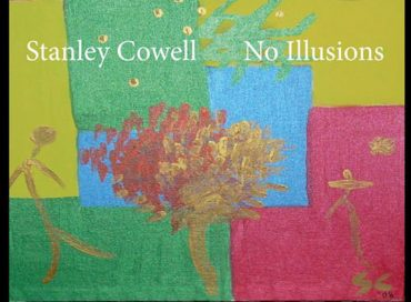Stanley Cowell: No Illusions (SteepleChase)