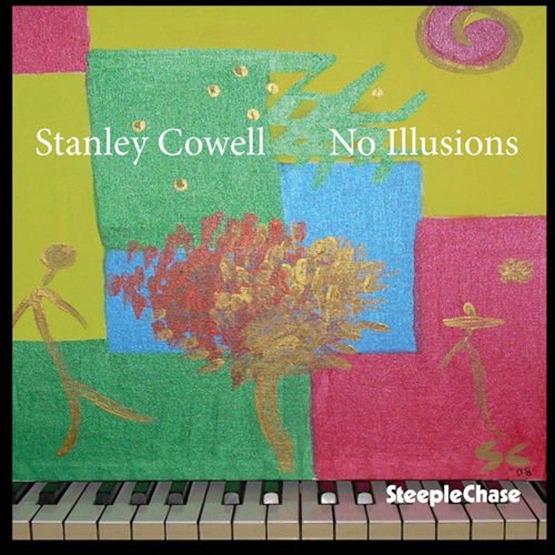 Cover of Stanley Cowell album No Illusions