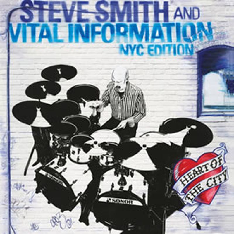 Cover of Steve Smith & Vital Information album Heart of the City