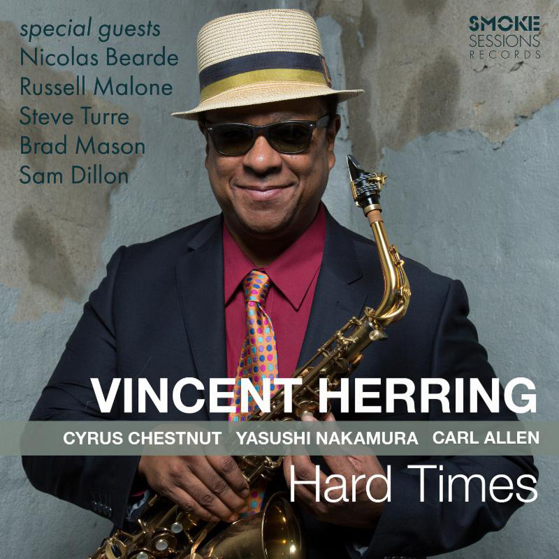 Cover of Vincent Herring album Hard Times