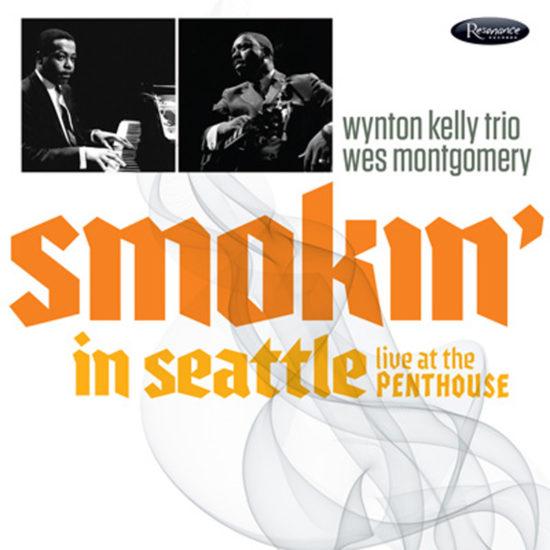 Cover of Wynton Kelly Trio/Wes Montgomery album Smokin' in Seattle