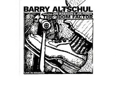 Barry Altschul & the 3Dom Factor: Live in Kraków (Not Two)