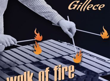 Behn Gillece: Walk of Fire (Posi-Tone)