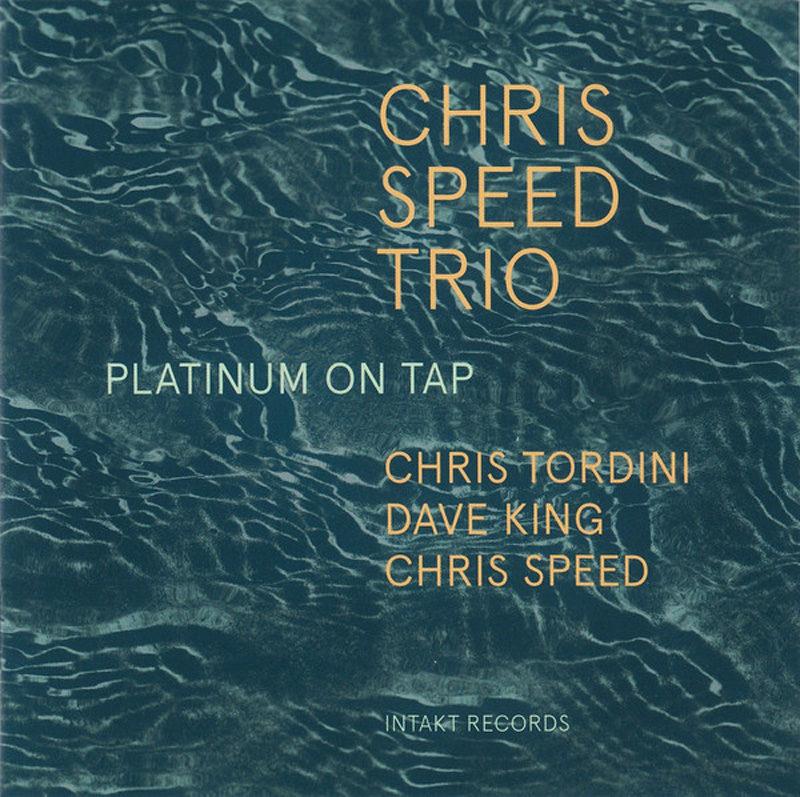 Cover of Chris Speed Trio album Platinum on Tap
